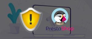 Prestashop faille sécurité 1,7
